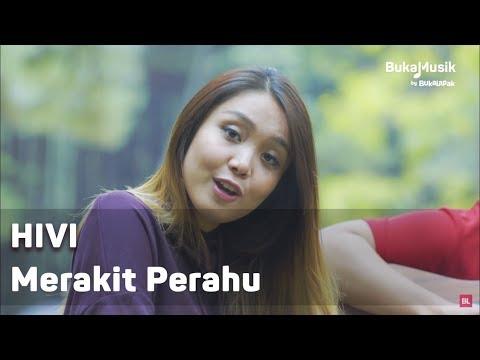 HIVI - Merakit Perahu (with Lyrics) | BukaMusik
