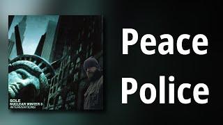 sole // Peace Police