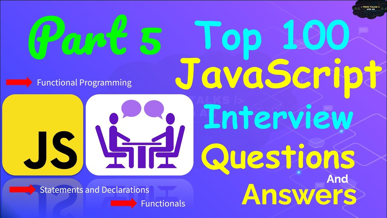 Top 100 JavaScript Questions and Answers 2021 - Part 5