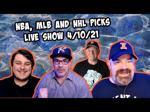 Live Sports Betting Picks 4/10/21 - NBA, MLB and NHL Picks