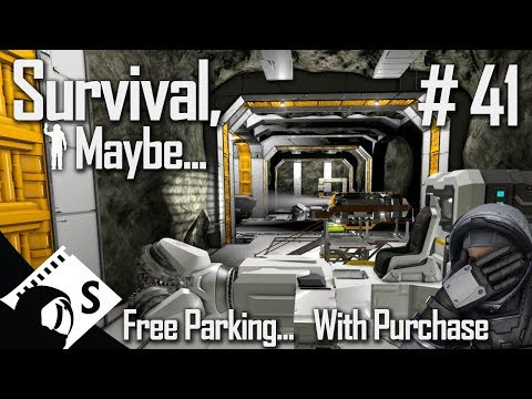 Survival, Maybe... #41 Free Parking (A Space Engineers Survival Series)