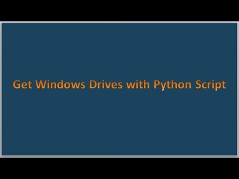 Python Scripting Tutorials | How to get Windows Drives with Python Script ? thumbnail
