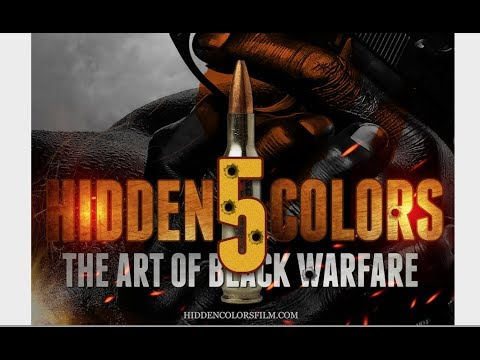 Hidden Colors 5: The Art of Black Warfare (Official Trailer)