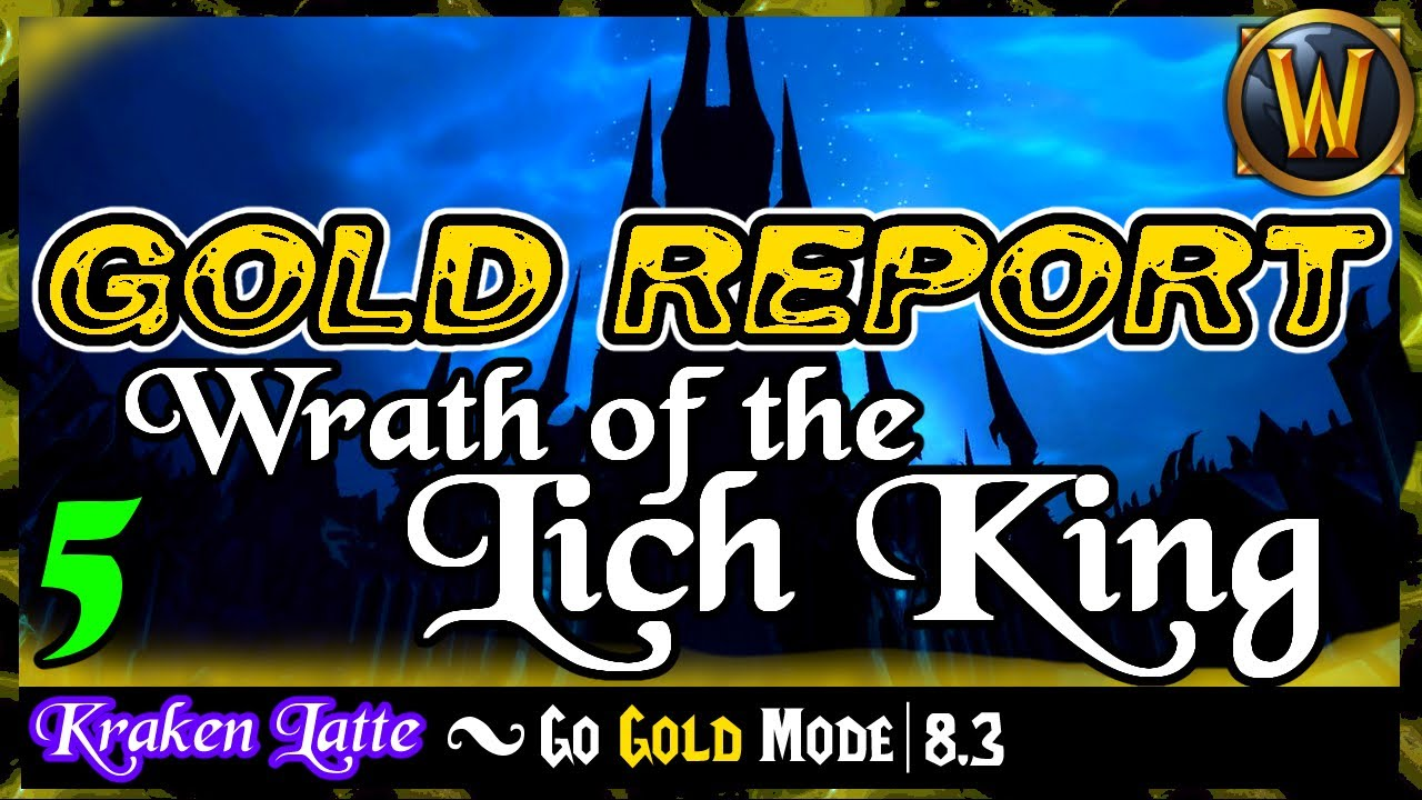 Solo Raw Gold: Episode 6 - Wrath of the Lich King | Go Gold Mode 8.3