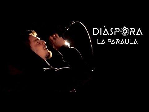 DIÀSPORA | LA PARAULA [Videoclip Oficial]
