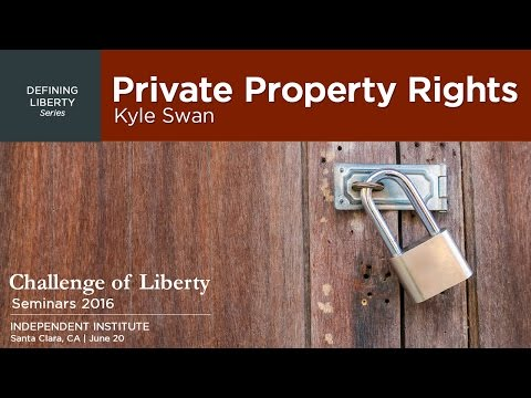 Private Property Rights | Kyle Swan