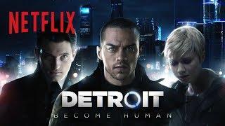 DETROIT: BECOME HUMAN | Netflix Original Movie | Official Trailer [HD] | Netflix
