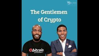 The Gentlemen of Crypto EP. 288 - Bitcoin Bloodbath, Ron Paul $10,000 Survey, Crypto + Fortnite