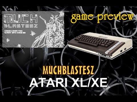 Atari XL/XE preview game -=Muchblastesz=-