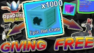 GIVING 1000+ BEST CRATES FOR FREE!!!!! - Roblox Mining simulator