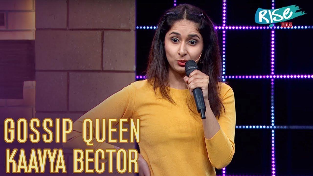 Self-crowned Gossip Queen | Kaavya Bector's Stand-Up Comedy | Queens vs Kings