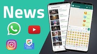 News zu WhatsApp, YouTube, Instagram, Gboard