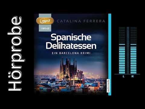 Spanische Delikatessen: Ein Barcelona-Krimi YouTube Hörbuch Trailer auf Deutsch