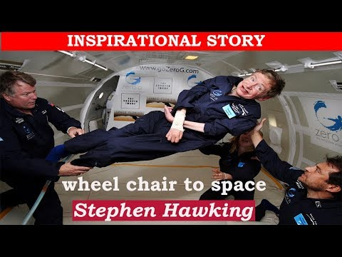 Stephen Hawking - From Wheel chair to Space...! #inspirationalDose