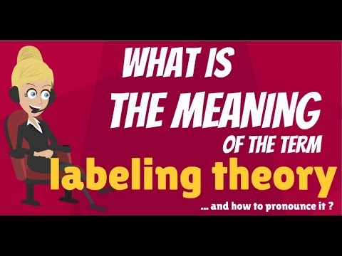 what is labeling theory in sociology
