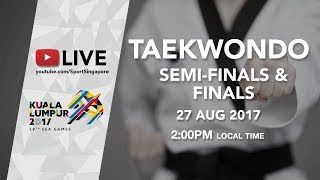 vuclip Taekwondo Semi-Finals and Finals | 29th SEA Games 2017