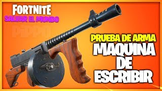 TYPEWRITER - WEAPON TEST - FORTNITE SAVE THE WORLD