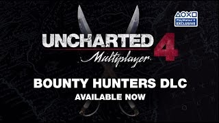 Uncharted 4 | Bounty Hunters Multiplayer DLC | PS4