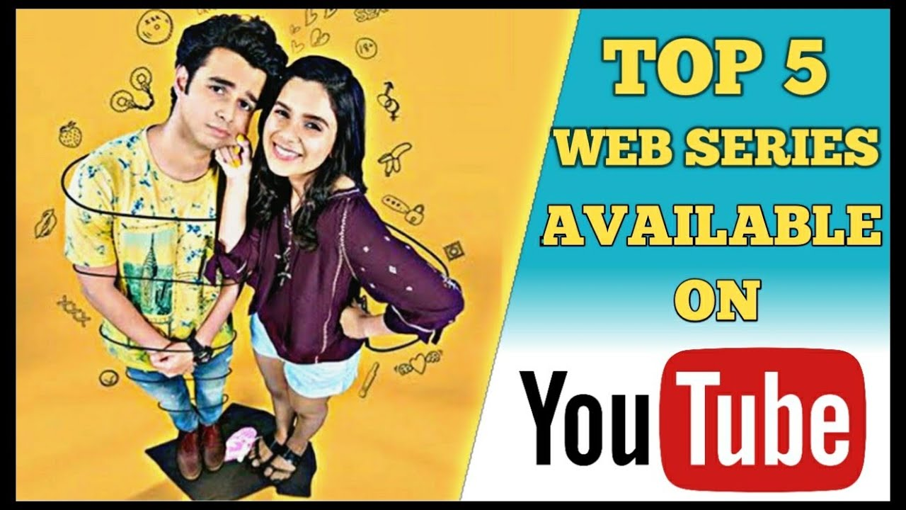 Download Top 5 Best Indian Web Series Available on YouTube | Best Free Hindi Web Series on YouTube | 2020