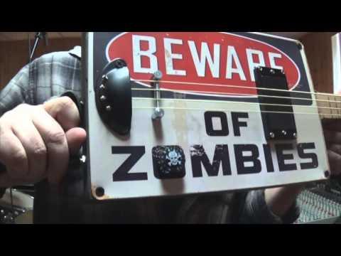 Beware of Zombies - Juke Joint Guitars