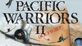 Pacific Warriors II - Dogfight | #1 | Training