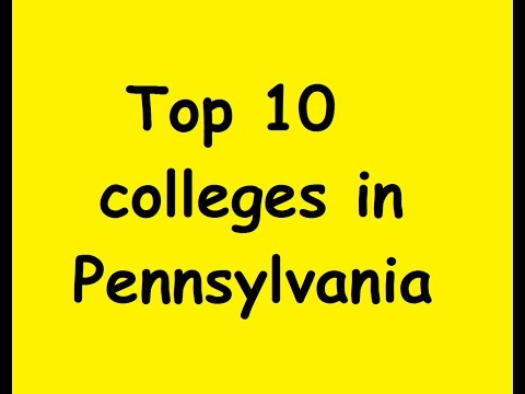 Top 10 Colleges in Pennsylvania