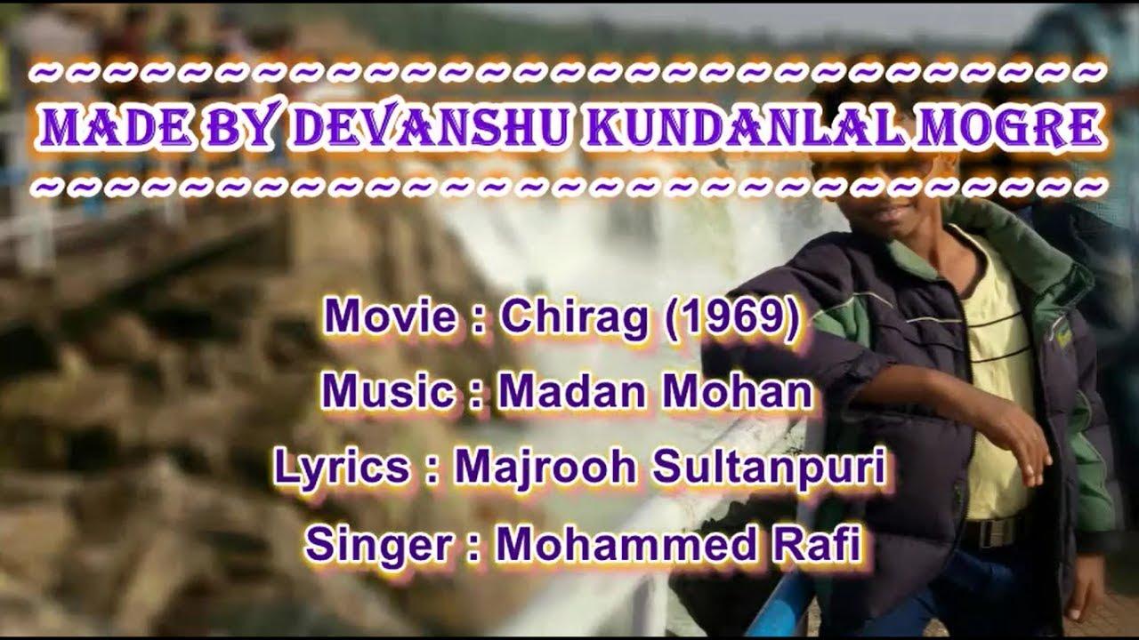 Download Teri Ankhon Ke Siva Karaoke With Lyrics - Moh. Rafi - Chirag (1969)