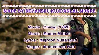 Teri Ankhon Ke Siva Karaoke With Lyrics - Moh. Rafi - Chirag (1969)