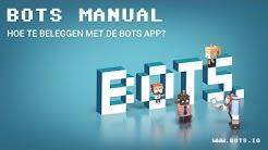 Hoe te beleggen met de BOTS app? | BOTS manual