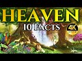 10 Thrilling Facts About HEAVEN That May SURPRISE You! [4K]