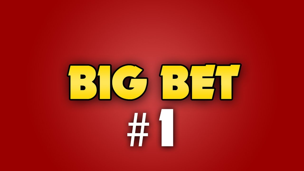 Bet Big, Win Big