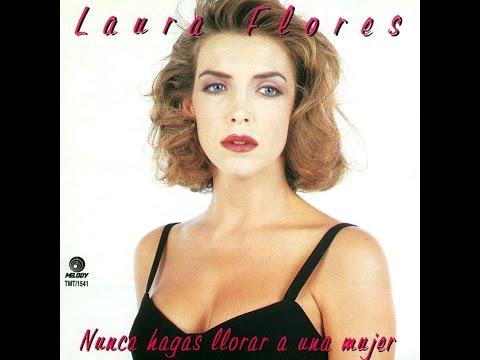 Laura Flores | Nunca Hagas Llorar a Una Mujer 1995 (CD Disco Album Completo, Full Album)