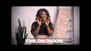THE DECISION - ForBetter Ep3