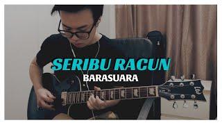 Barasuara - Seribu Racun (Guitar Cover)