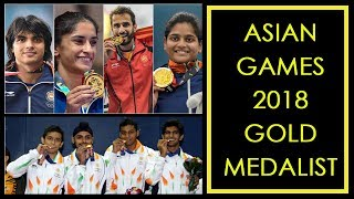 Asian Games 2018 Gold Medal | Indian Gold Medalist List | Asian Games 2018