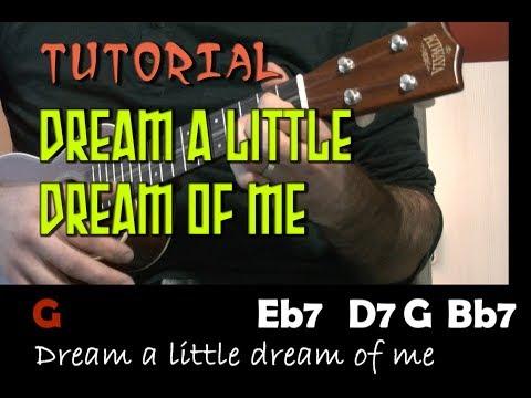 DREAM A LITTLE DREAM OF ME - Tutorial UKELELE