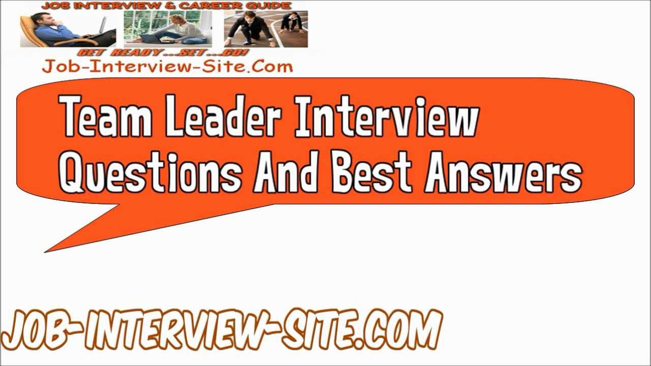 team leader interview questions for a team leader