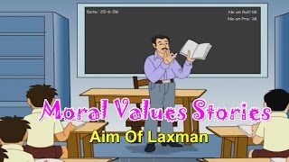 Aim of Laxman | Moral Values for Kids | Moral Lessons For Children | Moral Values Stories