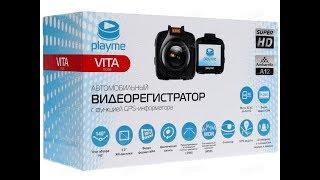 Обзор и Характеристики Видеорегистратора Playme Vita