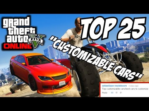 GTA 5 PS4 – Top 25 Most Modifiable Cars!! (GTA V Best Custom Cars)