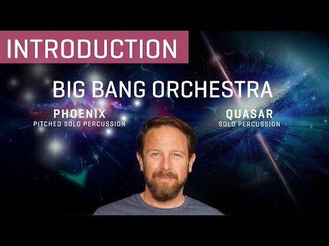 Big Bang Orchestra: Phoenix & Quasar - Solo Percussion Introduction