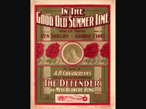 William Redmond - In the Good Old Summer Time (1902)