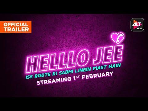 Helllo Jee | Official Trailer | Starring Nyra Banerjee, Kalyani Chaitanya, AkshayaShetty | ALTBalaji