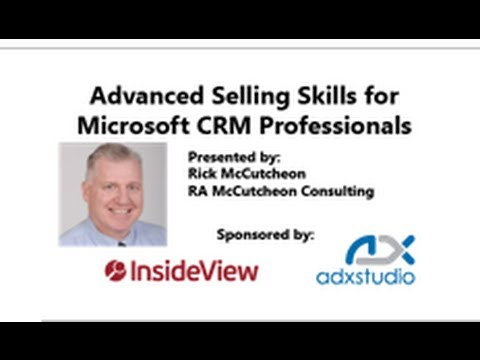 Advanced Selling Skills for Microsoft CRM Professionals