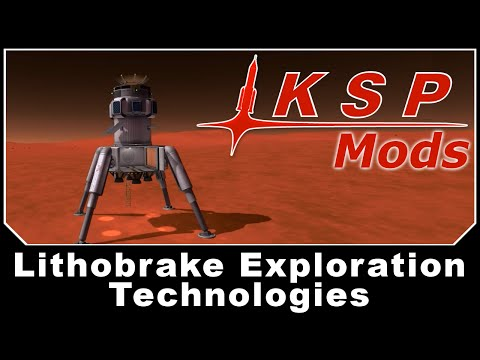 KSP Mods - Lithobrake Exploration Technologies