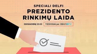 Speciali DELFI prezidento rinkimų laida