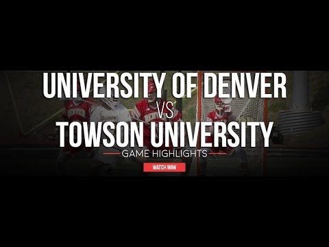 University of Denver vs Towson University | 2017 College Highlights