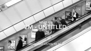 2M - Untitled (Unofficial Video)