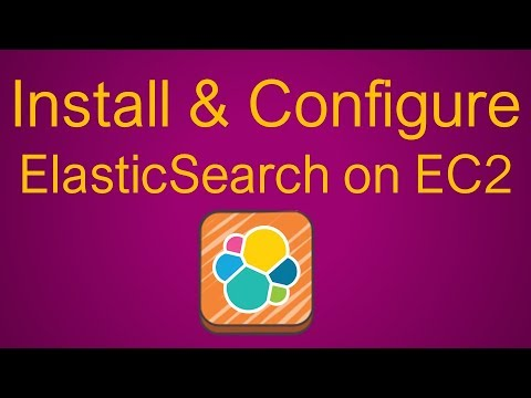 Installing & Configuring Elasticsearch on EC2 | Getting Started | How to  Create it?