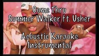 Summer Walker - Come Thru (feat. Usher) Acoustic Karaoke Instrumental